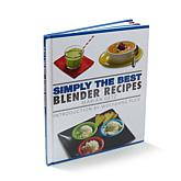 Simply the Best Blender Recipes Cookbook by Marian Getz